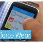 Salesforce.com Releases Salesforce Wear