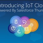 Salesforce IoT Cloud~ a Thundering Announcement