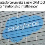 Salesforce unveils new CRM tool for 'Relationship Intelligence' #DF15